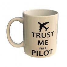 Trust Me I am a Pilot Mug