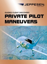 Jeppesen GFD Private Pilot Maneuvers Manual